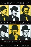Laughters Gentle Soul Robert Benchley