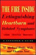 Fire Inside Extinguishing Heartburn & Re