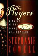 Players A Novel Of The Young Shakespea