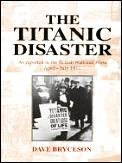 Titanic Disaster As Reported In The Brit