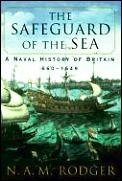 Safeguard Of The Sea A Naval History Of