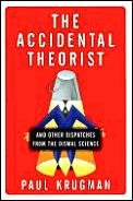 Accidental Theorist Essays On Dismal Sci