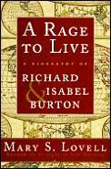 Rage To Live Richard & Isabel Burton