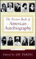 Norton Book Of American Autobiography