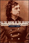 All The Daring Of The Soldier Women Of