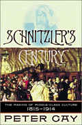 Schnitzlers Century The Making of Middle Class Culture 1815 1914