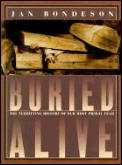 Buried Alive The Terrifying History Of O