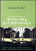 Miracle Fair Selected Poems Of Wislawa