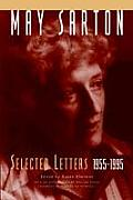 May Sarton: Selected Letters, 1955-1995