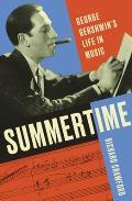 Summertime George Gershwins Life in Music