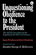 Unquestioning Obedience to the President