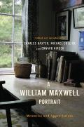 William Maxwell Portrait Memories & Appreciations