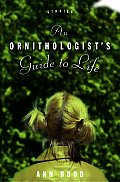 Ornithologists Guide To Life