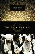 Shia Revival How Conflicts Within Islam