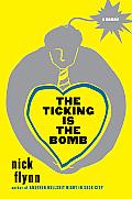 Ticking Is the Bomb A Memoir
