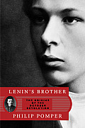 Lenins Brother The Origins of the October Revolution