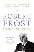 Robert Frost Speaking On Campus Excerpts