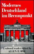 Modernes Deutschland Im Brennpunkt A Cultural Reader