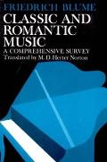 Classic & Romantic Music A Comprehensive Survey