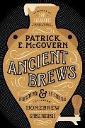 Ancient Brews Rediscovered & Re Created