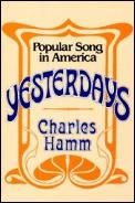 Yesterdays Popular Song In America