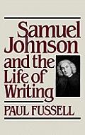 Samuel Johnson & The Life Of Writing
