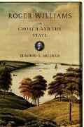 Roger Williams The Church & The State