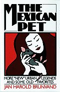 Mexican Pet More New Urban Legends & Some Old Favorites
