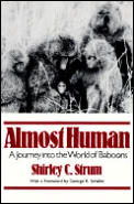 Almost Human A Journey Into the World of Baboons