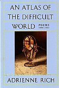 Atlas of the Difficult World Poems 1988 1991