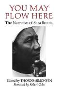 You May Plow Here: The Narrative of Sara Brooks