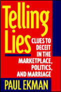 Telling Lies Clues To Deceit In The Mark