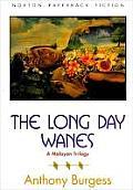 Long Day Wanes A Malayan Trilogy