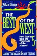 Best Of The West 5 New Stories From The