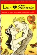 Love Is Strange: Stories of Postmodern Romance