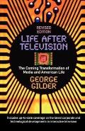 Life After Television The Coming Transfo