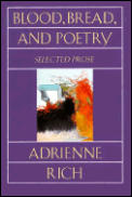 Blood Bread & Poetry Selected Prose 1979 1985