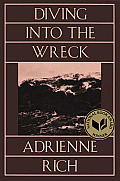 Diving Into the Wreck Poems 1971 1972