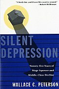 Silent Depression Twenty Five Years of Wage Squeeze & Middle Class Decline
