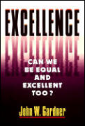 Excellence Can We Be Equal & Excellent Too