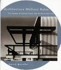 Architecture Without Rules The Houses of Marcel Breuer & Herbert Beckhard