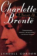 Charlotte Bronte A Passionate Life