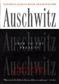 Auschwitz 1270 To The Present
