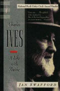 Charles Ives A Life With Music