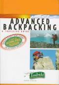 Advanced Backpacking A Trailside Guide