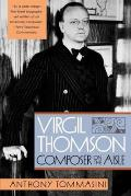 Virgil Thomson: Composer on the Aisle