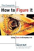 Complete How To Figure It Using Math In Everyday Life