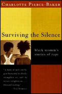 Surviving the Silence: Black Women's Stories of Rape