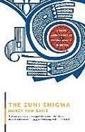 Zuni Enigma A Native American Peoples