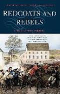 Redcoats & Rebels The American Revolution Through British Eyes